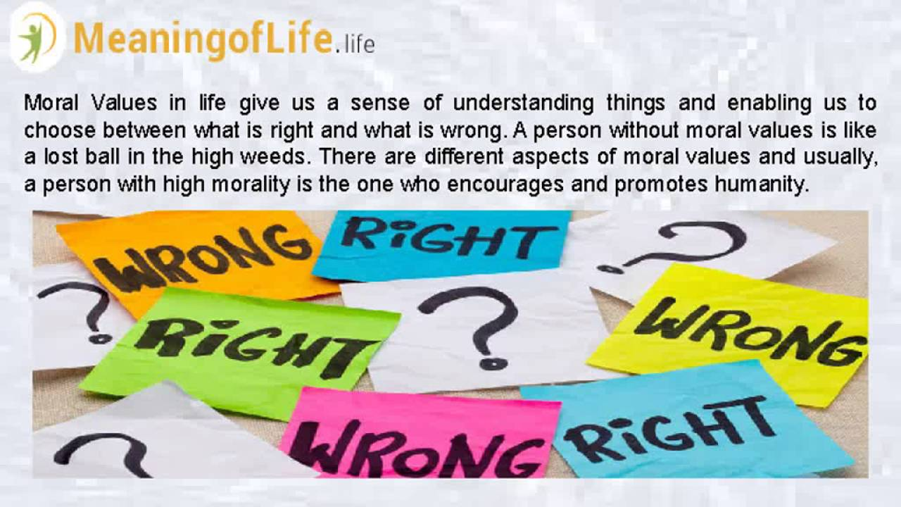 importance of moral value in our life  importance of moral value in our life