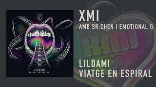 LIILDAMI - XMI (amb SR.CHEN i EMOTIONAL G)