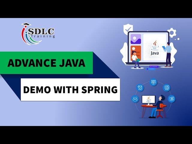 ADVANCE JAVA DEMO WITH SPRING   SDLC TRAINING