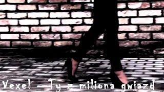 Vexel - Ty z miliona gwiazd (2011)
