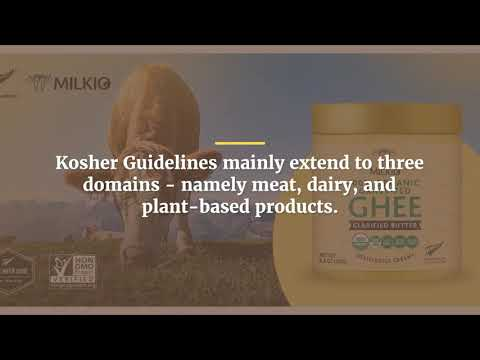Kosher Ghee - Everything You Must Know