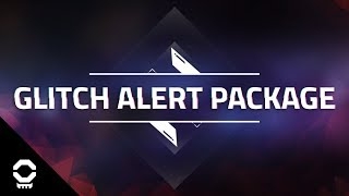 Glitch Alert Package - Custom StreamLabs Alerts for Twitch, YouTube, and Mixer thumbnail
