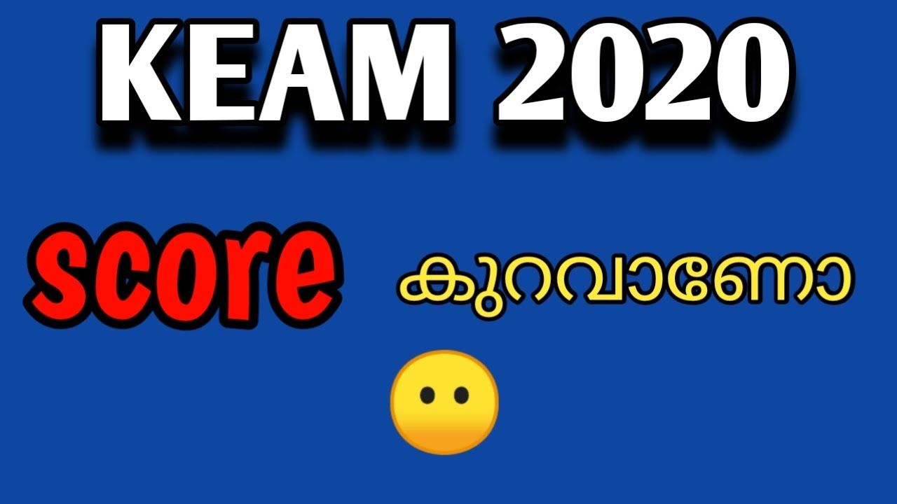 KEAM 2020 Low Score |😢| Malayalam | its me raeez