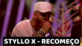 Styllo X - Recomeço (DVD Na Praça Retrô)