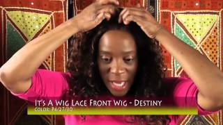 Lace Front Wig Review: Destiny by It's A Wig
