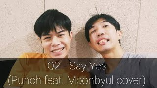 Say Yes [Thai Ver.] (Punch feat. Moonbyul) | Q2 - Live Sessions