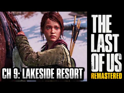 The Last of Us Remastered Grounded Walkthrough - Chapter 9: Lakeside Resort [HD] PS4 1440p