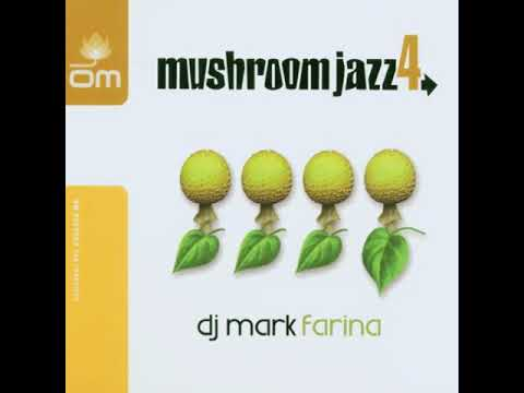 Mark Farina - - Mushroom Jazz 4 - 01   Pete Rock - A Little Soul (Pedestrumental)