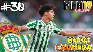 A SEGUIR PELEANDO POR TODO !! #30 BETIS   FIFA 19 MODO CARRERA MANAGER