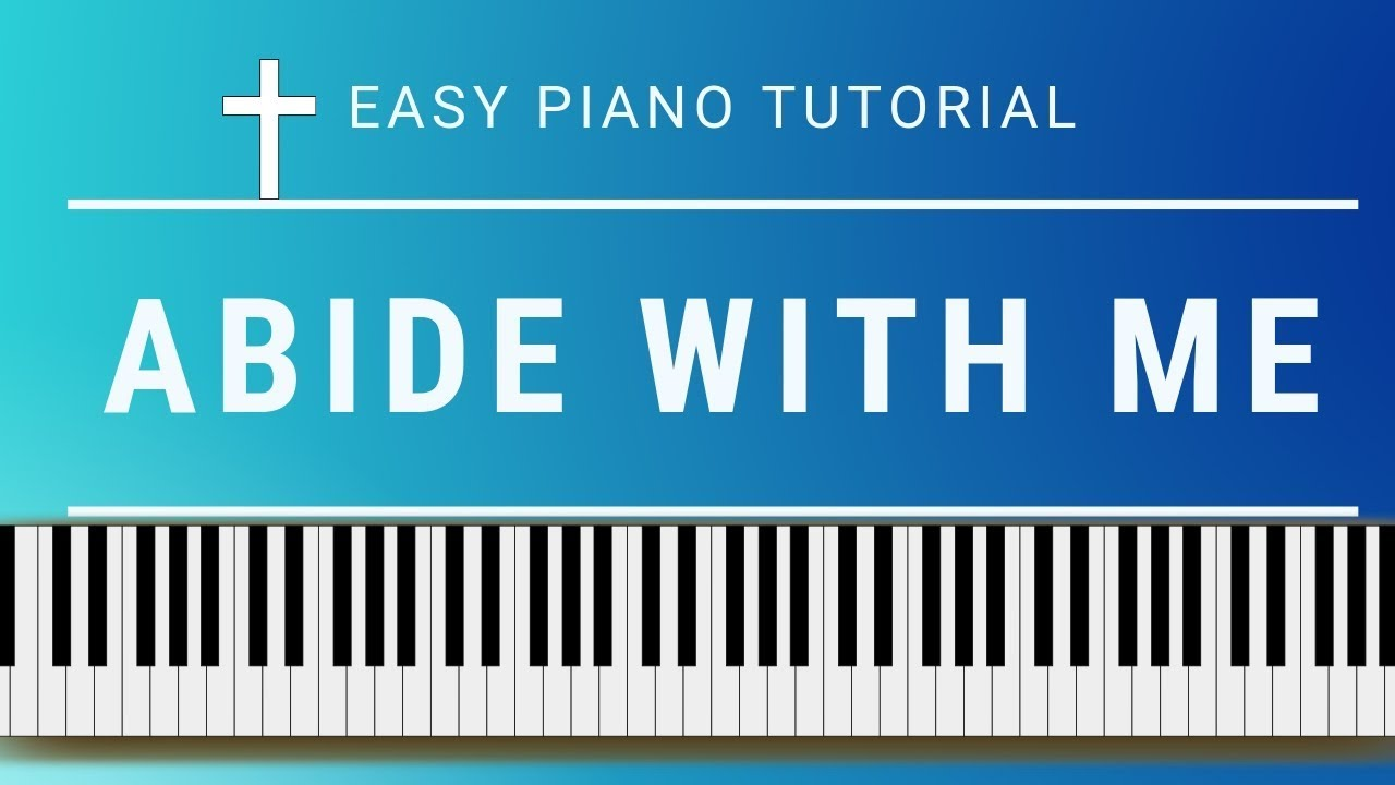 Abide with Me: easy hymn piano tutorial with free sheet music