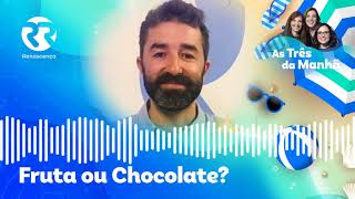 Tiago Bettencourt - Fruta ou Chocolate?