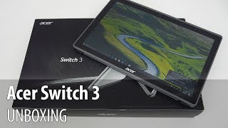 Acer Switch 3 Unboxing (2 in 1 Tablet With Magnetic Keyboard)