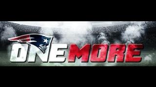 """Patriots Super Bowl LI """"One More"""""""