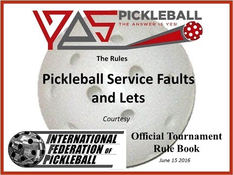 Official Pickleball Rules For Service Faults And Lets