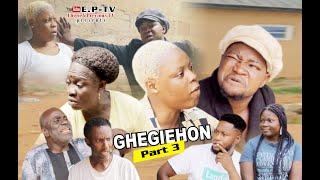 Download Mp3 GHEGIEHON Part 3 2020 latest Benin movie