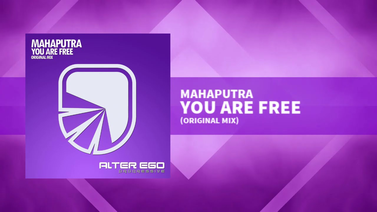 Mahaputra - You Are Free [Progressive / Trance]