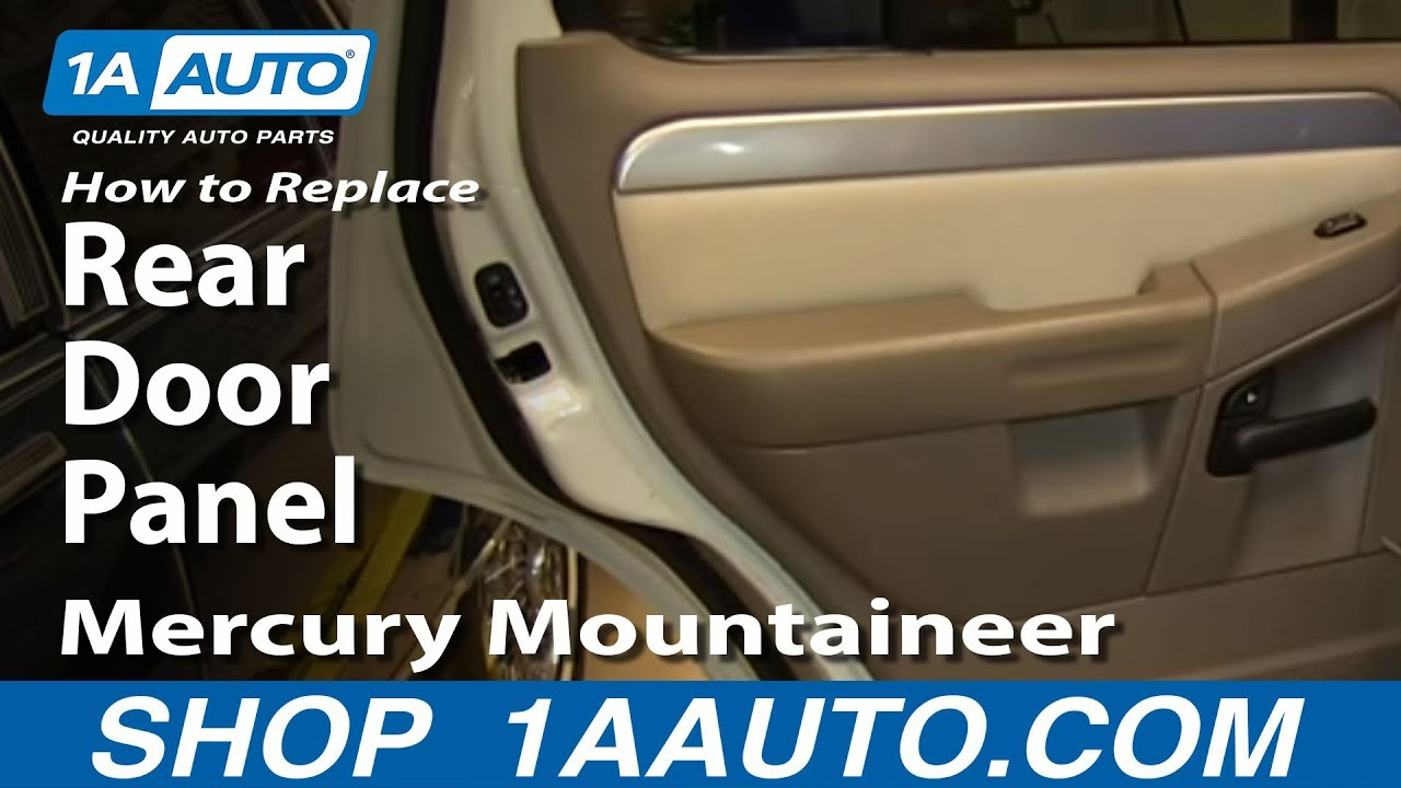 How To Remove Install Rear Door Panel 2002 05 Ford Explorer Mercury Mountaineer You