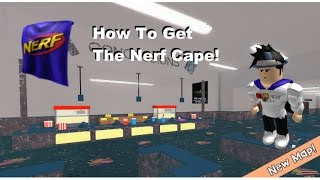 ROBLOX - HOW TO GET THE NERF CAPE!!!