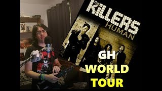 GH Guitar + Vocals = Human - The Killers 5*