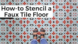How-To Stencil a Faux Tile Floor