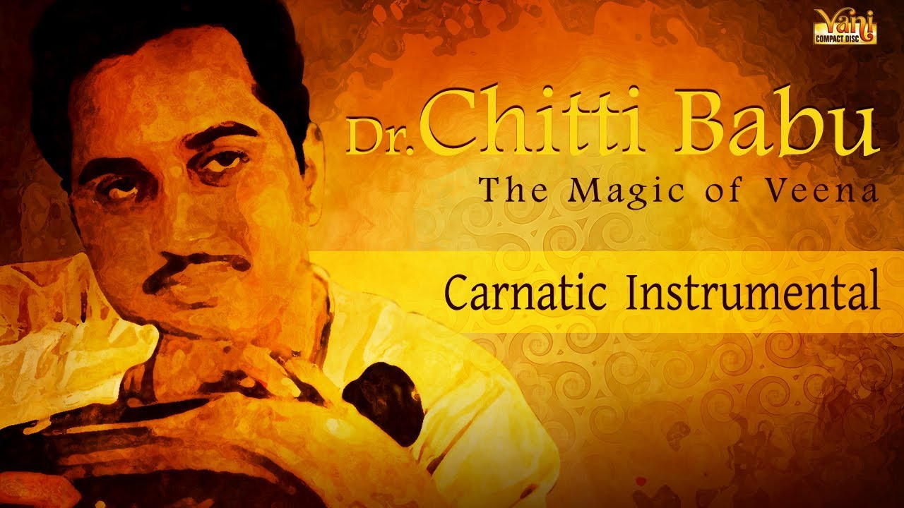 Best of carnatic instrumental | dr. Chitti babu | veena music.