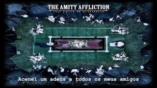 The Amity Affliction - This Could Be Heartbreak (Legendado/Traduzido) HD ◄Dark core►