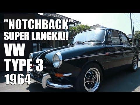 Super Langka VW Type 3 Variant Notchback 1964