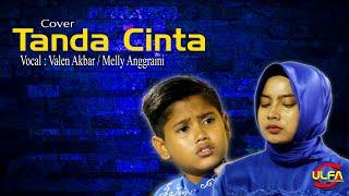 Download TANDA CINTA - VALEN AKBAR Ft MELLY ANGGRAINI