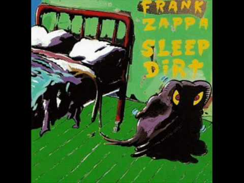 frank zappa sleep dirt youtube. Black Bedroom Furniture Sets. Home Design Ideas