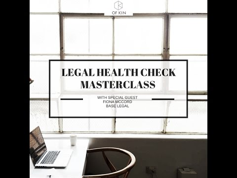Of Kin  Webinar ::   Your Business Legal Health Check with Fiona McCord from Base Legal