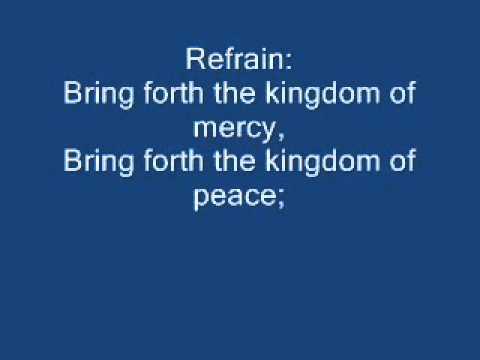 Bring Forth the Kingdom - Marty Haugen