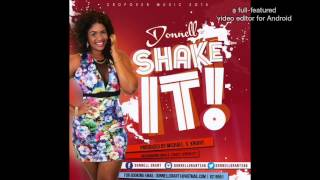 """Barbados Soca Music"" Donnell - Shake It (Crop Over 2015)"