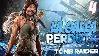 Rise of the Tomb Raider - 4°: La Galea Perduta | Walkthrough