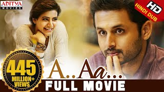A Aa New Hindi Dubbed Full Movie | Nithiin, Samantha | Trivikram streaming