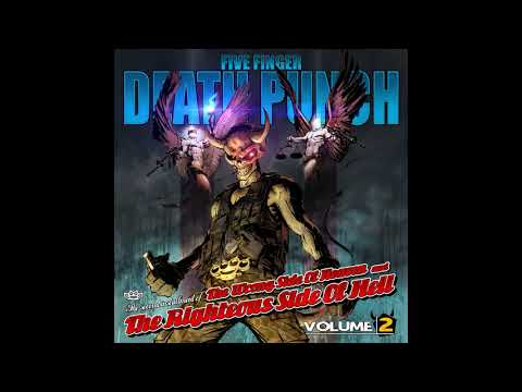Five Finger Death PunchThe wrong side of heaven and the righteous side of hell vol 2 Full album