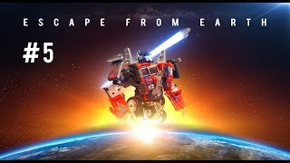 Transformers Interstellar | Escape From Earth Episode #5 - Cities In Dust
