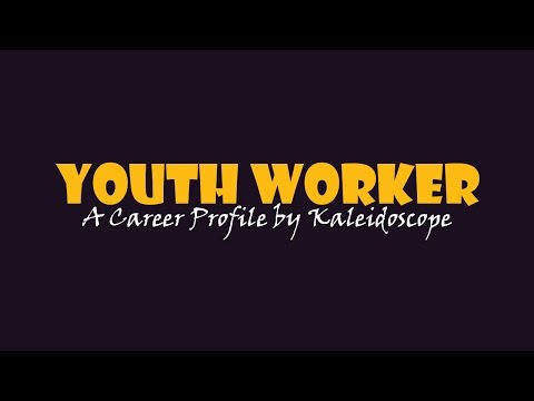 Youth Worker - Career Profile