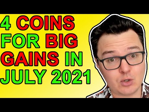 Top 4 Crypto Coins For HUGE Gains in July 2021!
