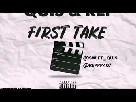 Quis X Rep- First Take Freestyle