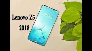 Lenovo Z5 2018 | Specs & Details
