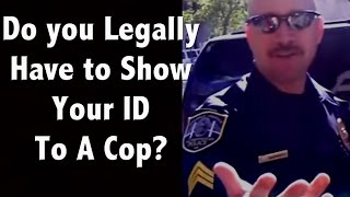 Do you have to show an ID to a cop? How do you refuse a search on your car? thumbnail