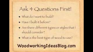 Woodworking Ideas - How To Find The Right Woodworking Plan