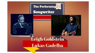 Baixar The Performing Songwriter, Episode 22, Leigh Goldstein and Lukas Gadelha