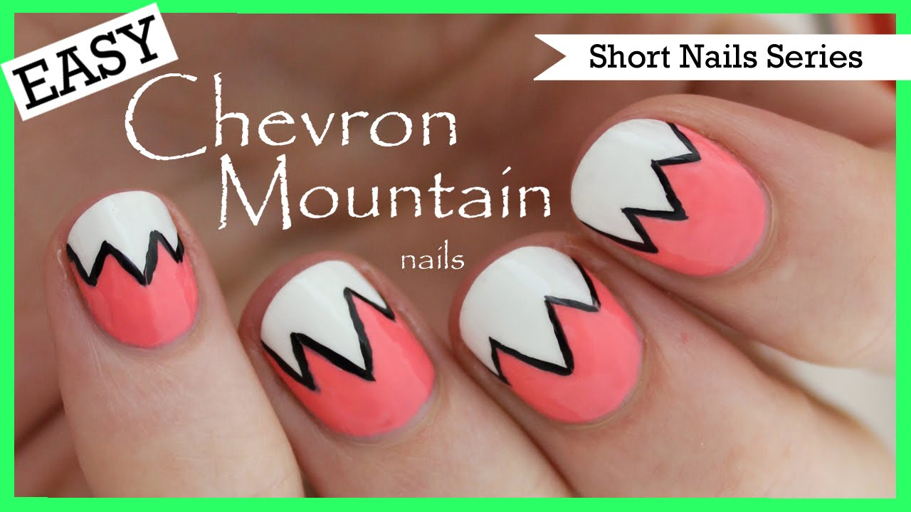 Easy Chevron Mountains Nail Art For Short Nails 2 Youtube