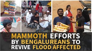 Mammoth effort by Bengalureans to revive flood affected.