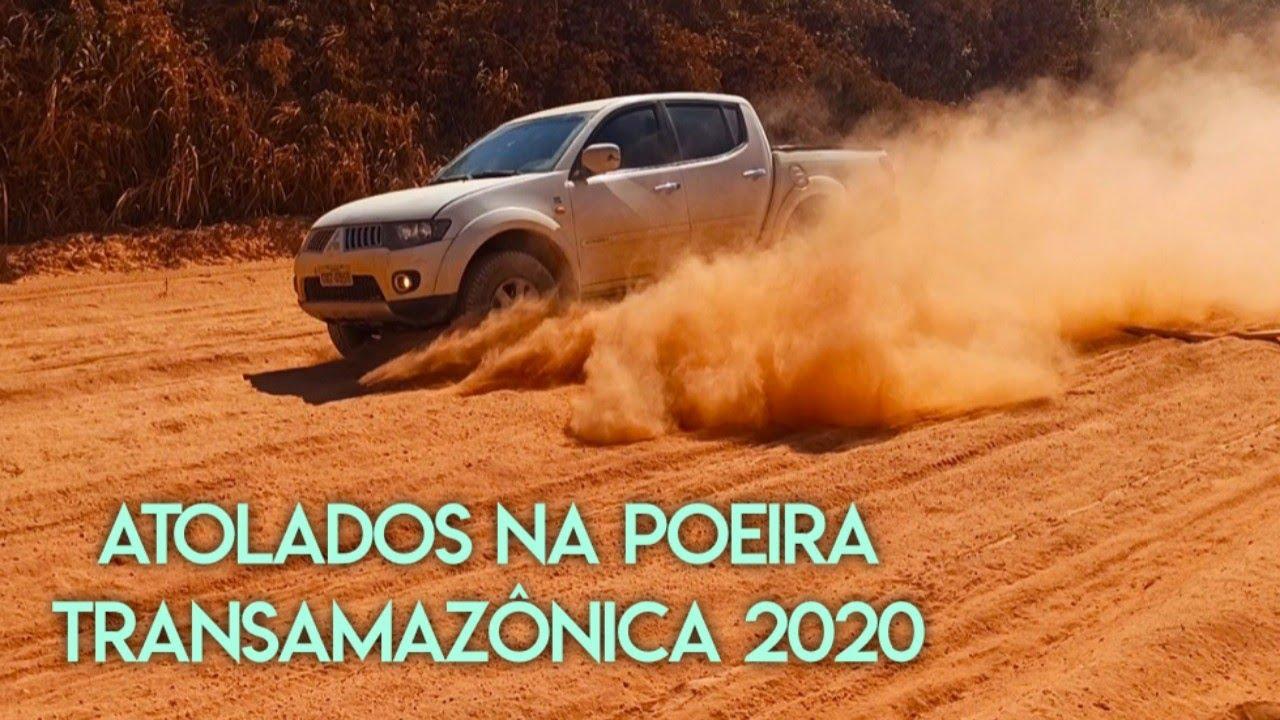 TRANSAMAZÔNICA ATOLADOS NA POEIRA 01 DE AGOSTO DE 2020