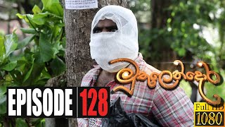 Muthulendora | Episode 128 21st October 2020 Thumbnail