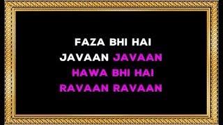 Faza Bhi Hai Jawa Jawa - Karaoke - Nikaah - Salma Agha