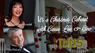 It's A Christmas Cabaret | Carrie Lee & Gino