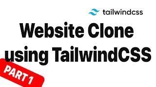 Website Clone with TailwindCSS - Pirsch Landing Page Clone - Part 1